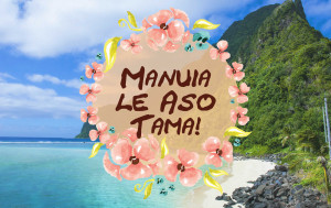 Father's Day in Samoa is a public holiday on the Monday after the second Sunday in August