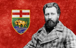 Louis Riel, the Métis leader is regarded as the Father of Manitoba
